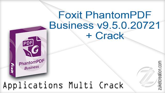 Foxit PhantomPDF Business v9.5.0.20721 + Crack