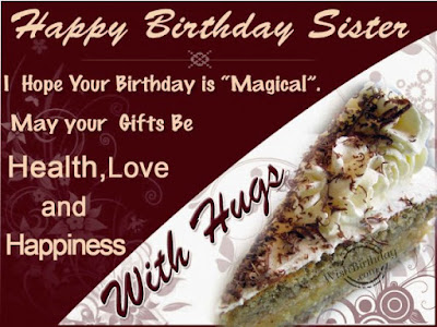 birthday wish for sister with hugs