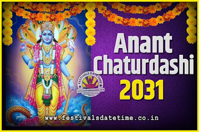 2031 Anant Chaturdashi Pooja Date and Time, 2031 Anant Chaturdashi Calendar