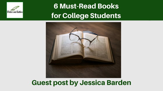 6 Must-Read Books for College Students, guest post by Jessica Barden