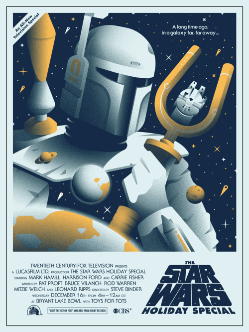 b79e4bdcda80  The Star Wars Holiday Special  by Alex Griendling. Poster for a screening  of the TV special at Bryant Lake Bowl in Minneapolis. Admission cost a toy