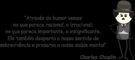 Preventirinhas - Frase de Charles Chaplin sobre o humor