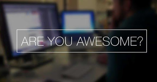Are You Awesome?