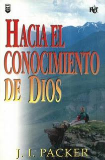 J. I. Packer - Hacia El Conocimiento De Dios - Libros