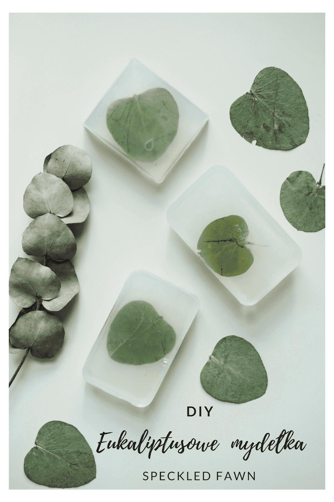 Eukaliptusowe mydełka DIY