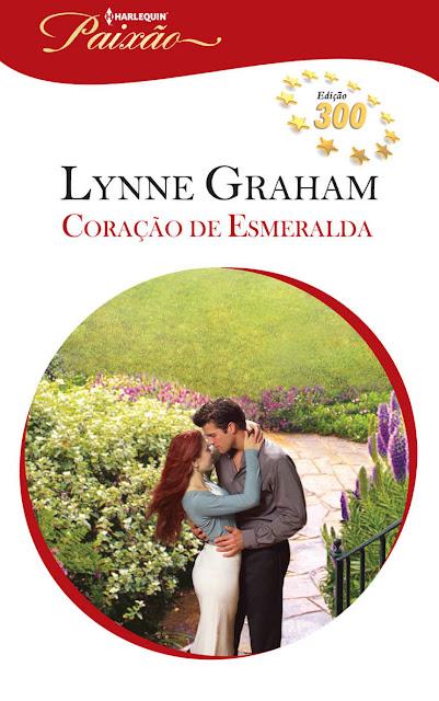 Coração de Esmeralda Harlequin Paixão - ed.300 - Lynne Graham
