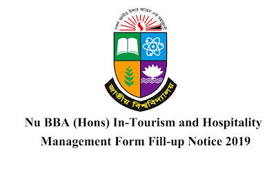 Nu BBA (Hons) In-Tourism and Hospitality Management Form Fill-up Notice 2019