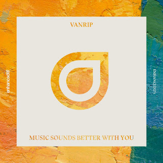 Vanrip Unveil New Single Music Sounds Better With You