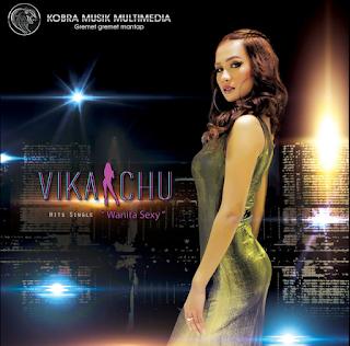 Lagu Vika Chu Wanita Sexy Terbaru