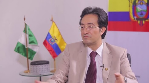 Ecuadorian Ambassador: Nigeria is the heart of Business in the African Continent