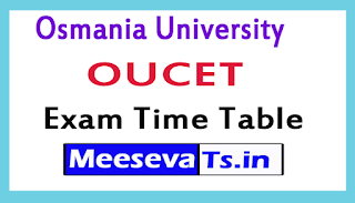Osmania University OUCET Exam Time Table 2017