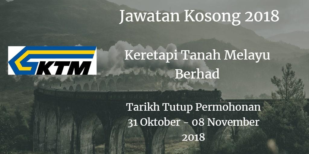 Jawatan Kosong KTMB 31 Oktober- 08 November 2018