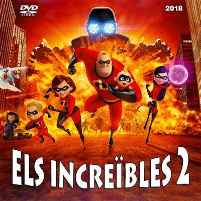 Els Increïbles 2 - [2018]