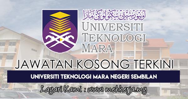 Jawatan Kosong Terkini 2018 di Universiti Teknologi MARA Negeri Sembilan