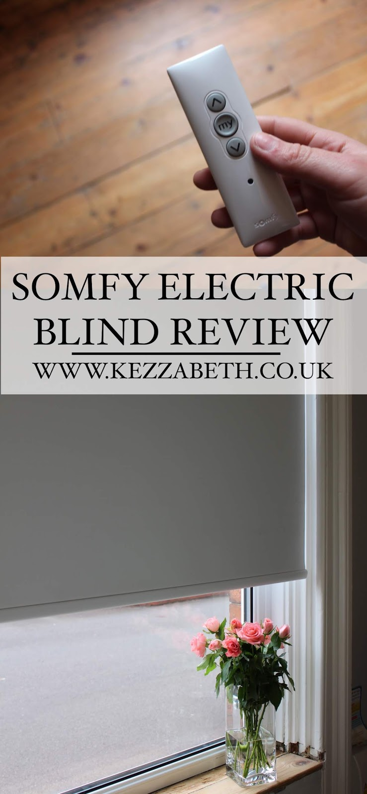 Somfy Electric Blind Review Blogger