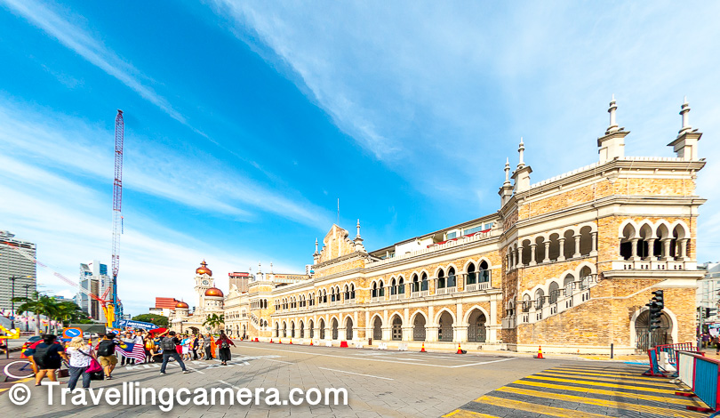 If you are interested in knowing more about the history of Sultan Abdul Samad Building then I would recommend you to check this link.     You may also want to check out following links about Kuala Lumpur and Malaysia -     How I got Free entry to Malaysia with USA Visa  The famous Petronas Twin Towers of Kuala Lumpur, Malaysia & things to do around it  The famous Batu Caves of Kuala Lumpur with world's tallest statue of Lord Murugan  National Mosque - A modern piece of architecture at a peaceful location in Kuala Lumpur  Up in the air - from India to Cambodia through Kualalumpur  Top 5 places to visit/explore in a day around Kualalumpur, Malayasia