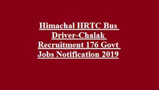 Himachal HRTC Bus Driver-Chalak Recruitment 176 Govt Jobs Notification 2019