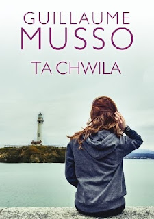"""Ta chwila"" Guillaume Musso"