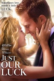 Just Our Luck (2016)