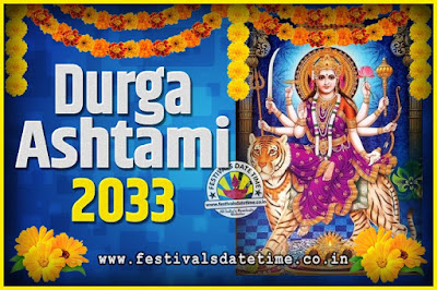 2033 Durga Ashtami Pooja Date and Time, 2033 Durga Ashtami Calendar
