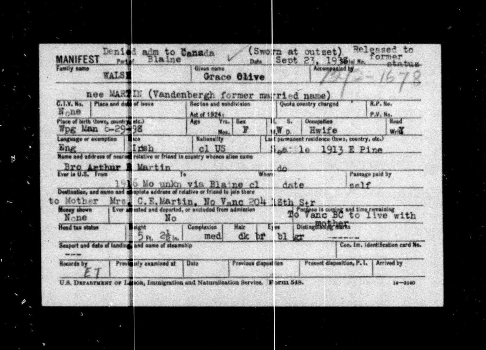 "Ancestry.com, ""Border Crossings: From Canada to U.S., 1895-1956,"" database on-line, Ancestry.com (http://www.ancestry.com/ : accessed 3 Feb 2015), entry for Grace Olive Walsh, 23 Sep 1938; Original data: Records of the Immigration and Naturalization Service, RG 85. Washington, D.C.: National Archives and Records Administration."