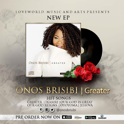 """Award Winning Singer Onos Brisibi Releases New EP """"Greater"""""""