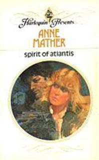 Anne Mather - El Espiritu De Atlantis