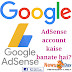 Make money with your blog and how to setup adsense for blogger
