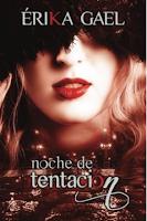 http://narayani-eraseunavez.blogspot.com.es/search?q=noche+de+tentaci%C3%B3n