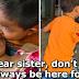 """Kakak, Jangan Menangis Saya Sentiasa Bersama Kakak"" – Budak Lelaki Hantar Kakaknya Ke hospital Buat Netizen Tersentuh"