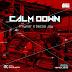 [Music]: Tmynor ft Decoo Jay- Calm Down