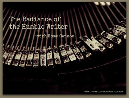 The Radiance of the Humble Writer