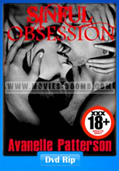 18 Sinful Obsession 1999 480P Dvdrip 300Mb - Movies 300Mb-5900