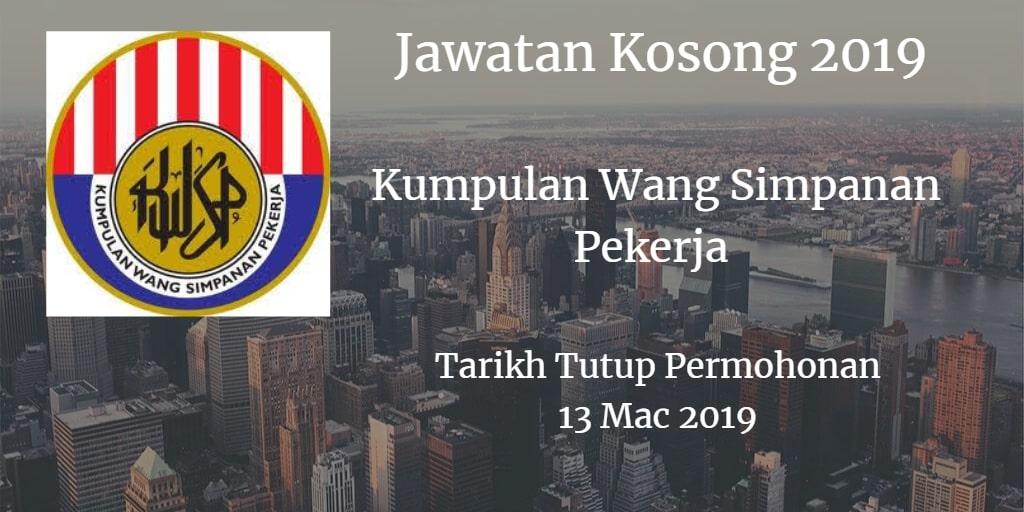 Jawatan Kosong KWSP 13 Mac 2019