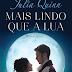 [Pré-venda] Mais Lindo Que a Lua de Julia Quinn