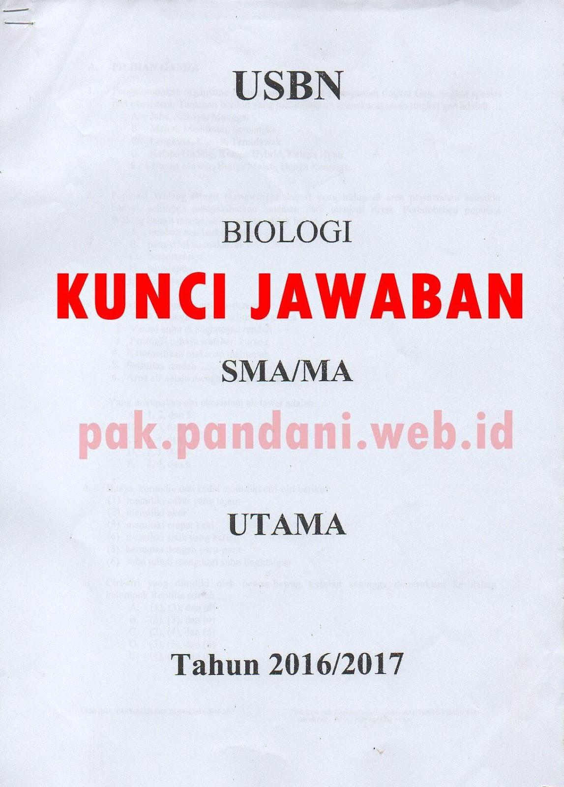 Kunci Jawaban Soal Usbn Biologi Sma Tahun Pelajaran 2016 2017 Blog Pak Pandani