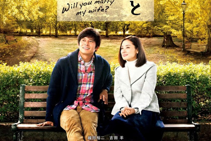 Sinopsis Will You Marry My Wife? (2016) - Film Jepang