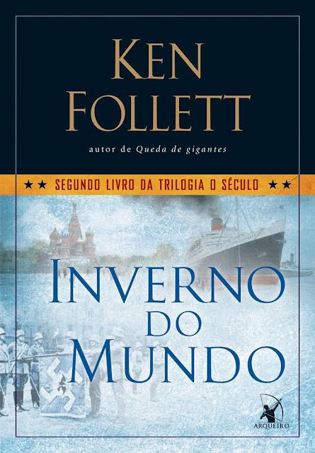 Inverno do Mundo Ken Follett