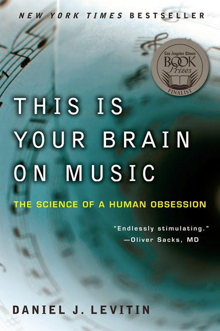 "Book Review: ""This is Your Brain on Music"" by Daniel Levitin"