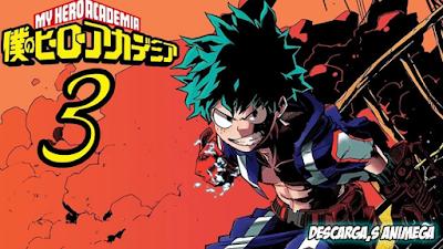 Boku no Hero Academia 3rd Season 25/25 Audio: Japones Sub: Español Servidor: Mega/Mediafire
