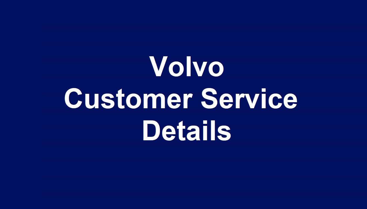 Volvo Customer Service Number r