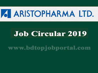Aristopharma Ltd. Job Circular 2019