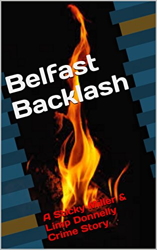 Belfast Backlash - Crime Story via Amazon & FeedARead.com