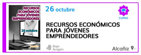 Recursos económicos para jóvenes emprendedores en Alcañiz