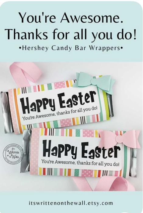 You're Awesome Easter Candy Bar Wrappers