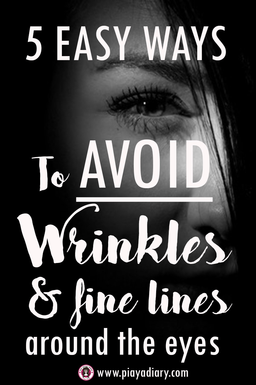 5 Easy Ways to Avoid Having Wrinkles and Fine Lines Around the Eyes