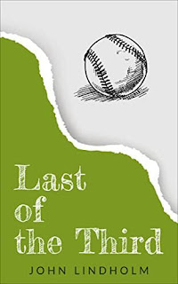 Last of the Third - a new-adult, coming-of-age novel by John Lindholm