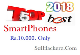 top 5 best smartphones under 10.000 only by sqlhackerz.com