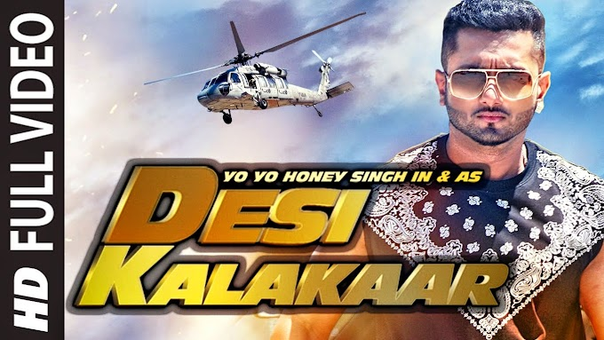 Yo Yo Honey Singh's 'Desi Kalakaar' - 'Love Dose' Video song!