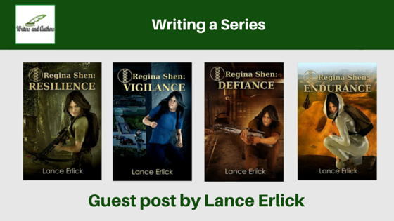 Writing a Series, guest post by Lance Erlick @LanceErlick @iReadBookTours